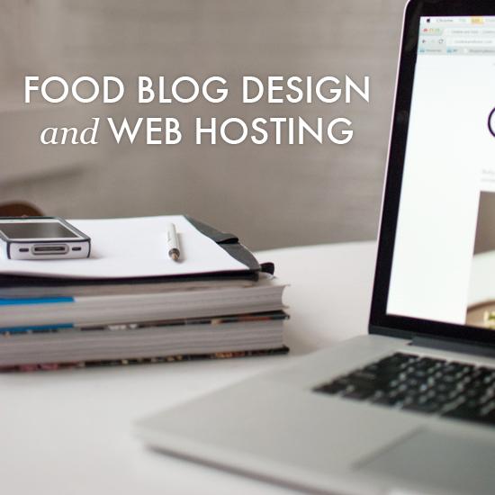 Food blog design and web hosting tips