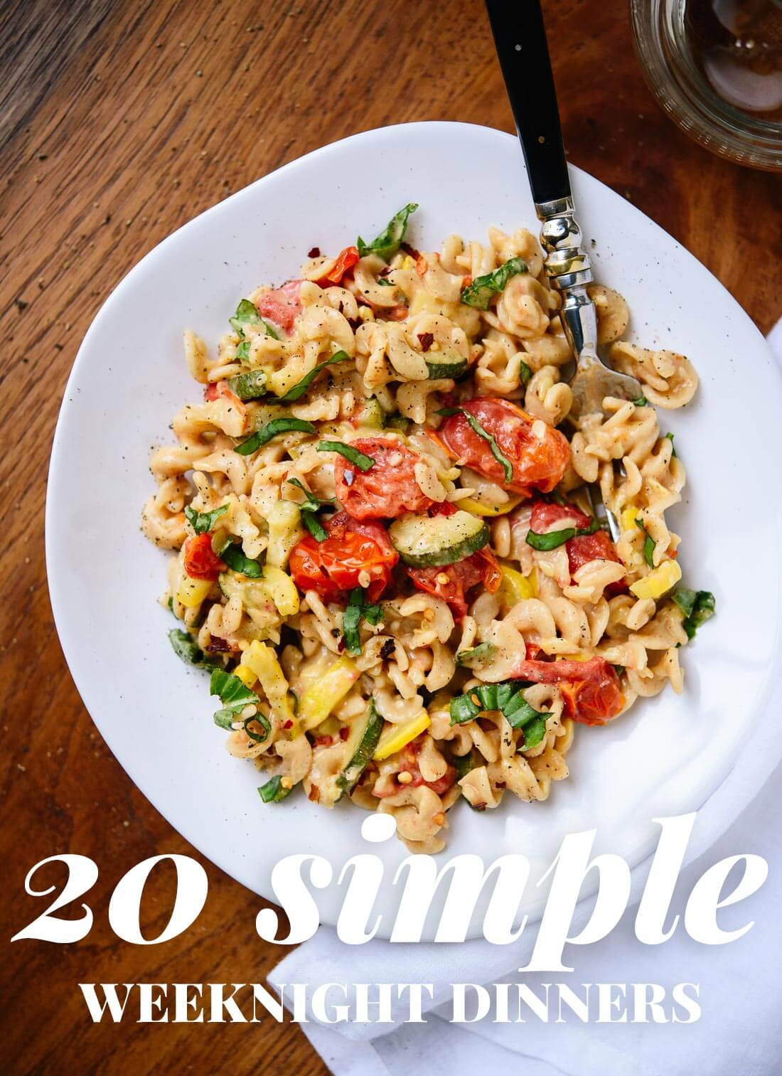 20 simple, fresh and healthy recipes for busy weeknights. All vegetarian. cookieandkate.com