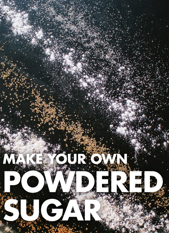 Learn how to make your own powdered sugar! It's so easy and you can use natural sugar if you'd like. cookieandkate.com