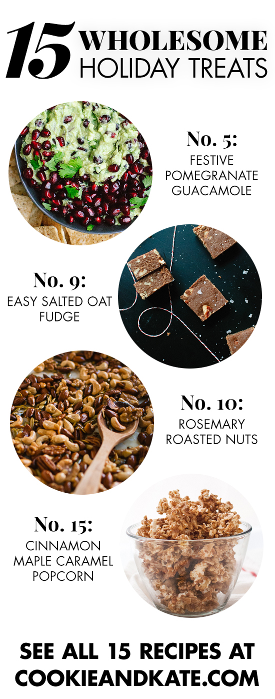 Healthier holiday appetizer and dessert recipes that everyone will love! See them at cookieandkate.com