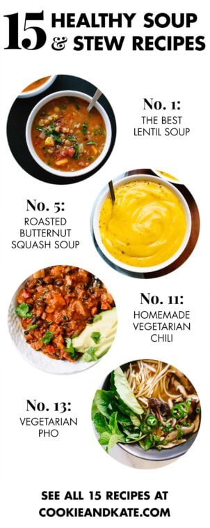Find 15 healthy, filling vegetarian soup recipes - cookieandkate.com
