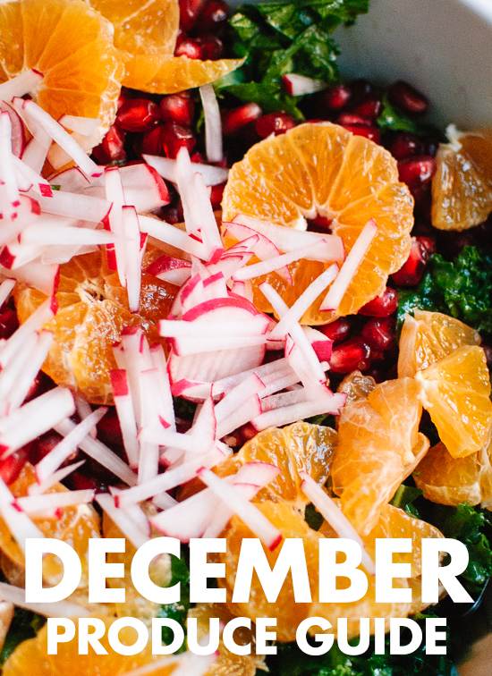 Learn what to do with December fruits and vegetables! Find recipes, preparation tips and more. cookieandkate.com