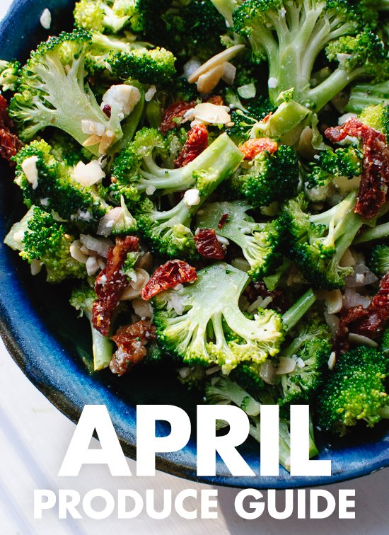 Learn what to do with April fruits and vegetables! Find recipes, preparation tips and more. cookieandkate.com