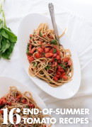 Get your fill of summer tomatoes while they're still here! Find 16 fresh tomato recipes at cookieandkate.com