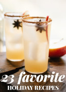 23 favorite holiday recipes, from Christmas cookies to main dishes and cocktails! cookieandkate.com