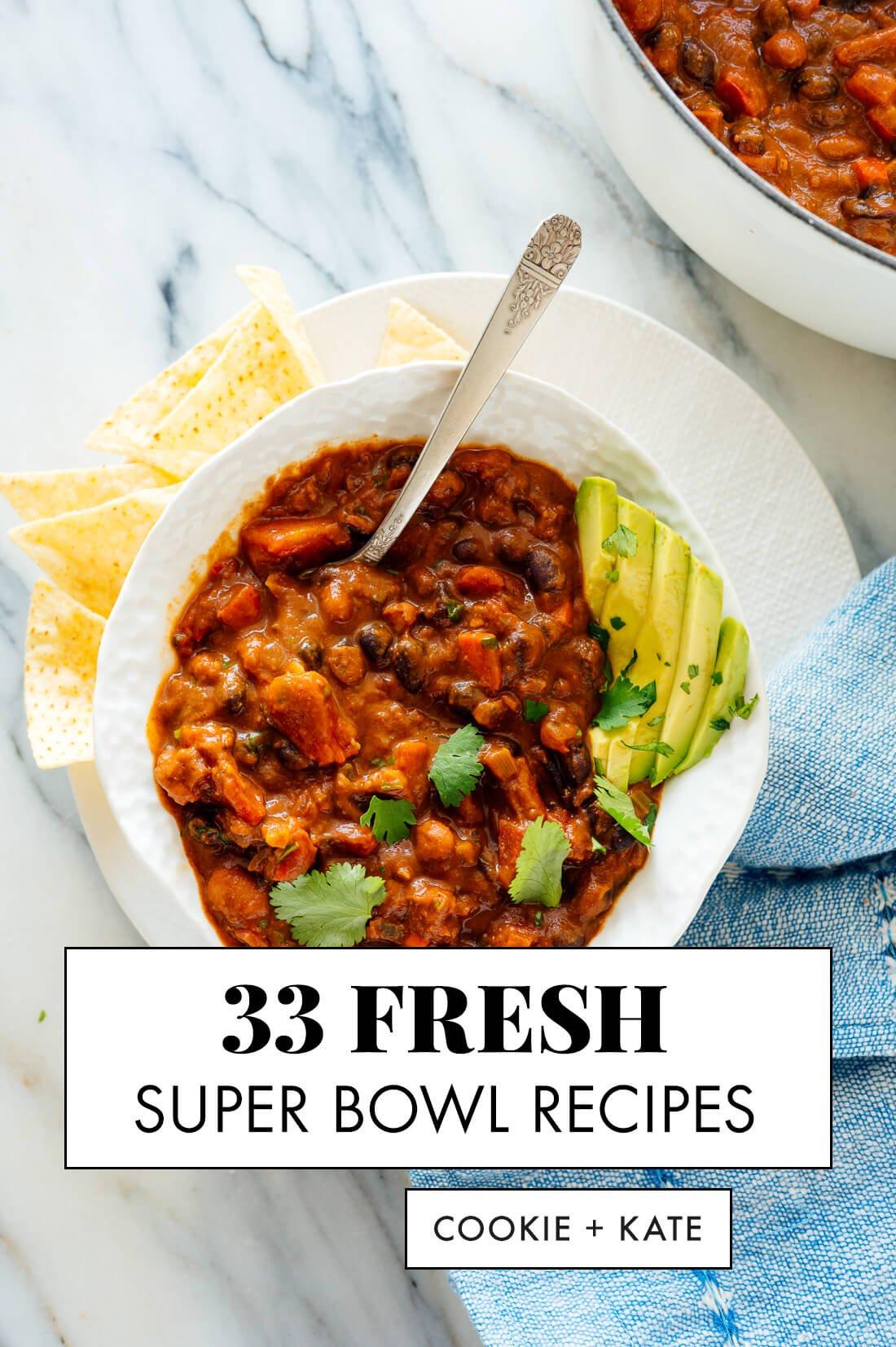 33 fresh super bowl recipes