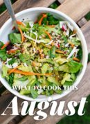 What to Cook This August