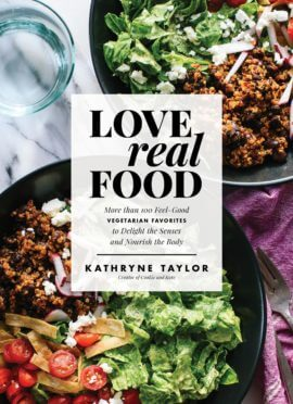 Love Real Food's Cover Reveal & 10 Recipes to Celebrate!