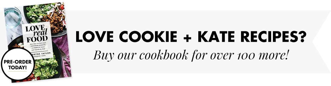 Pre-order Cookie and Kate's cookbook, Love Real Food!