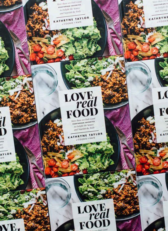 Love Real Food by Kathryne Taylor