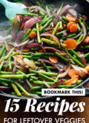 Find 15 recipes to help you use up your extra vegetables! Don't let those veggies go to waste. #healthy #vegetarian