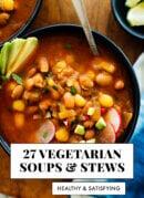 27 Healthy Vegetarian Soup Recipes