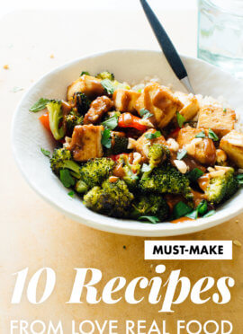 10 recipes from my cookbook, Love Real Food