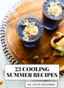 23 cool summer recipes (no stove required)
