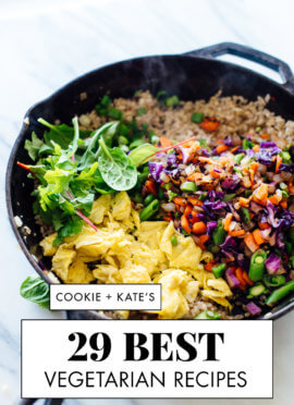 Cookie and Kate's Best Vegetarian Recipes