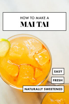 Mai Tai Cocktail Recipe Cookie And Kate