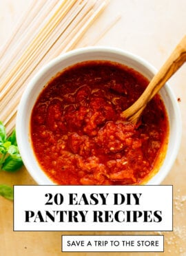 20 DIY Pantry Recipes (Make Your Own Marinara Sauce & More)
