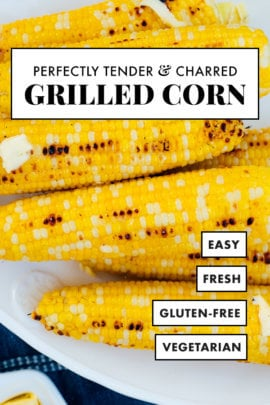 perfect grilled corn recipe